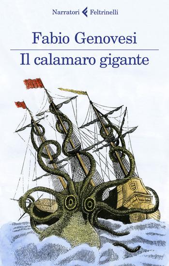 """""""Il calamaro gigante"""" di Fabio Genovesi"""